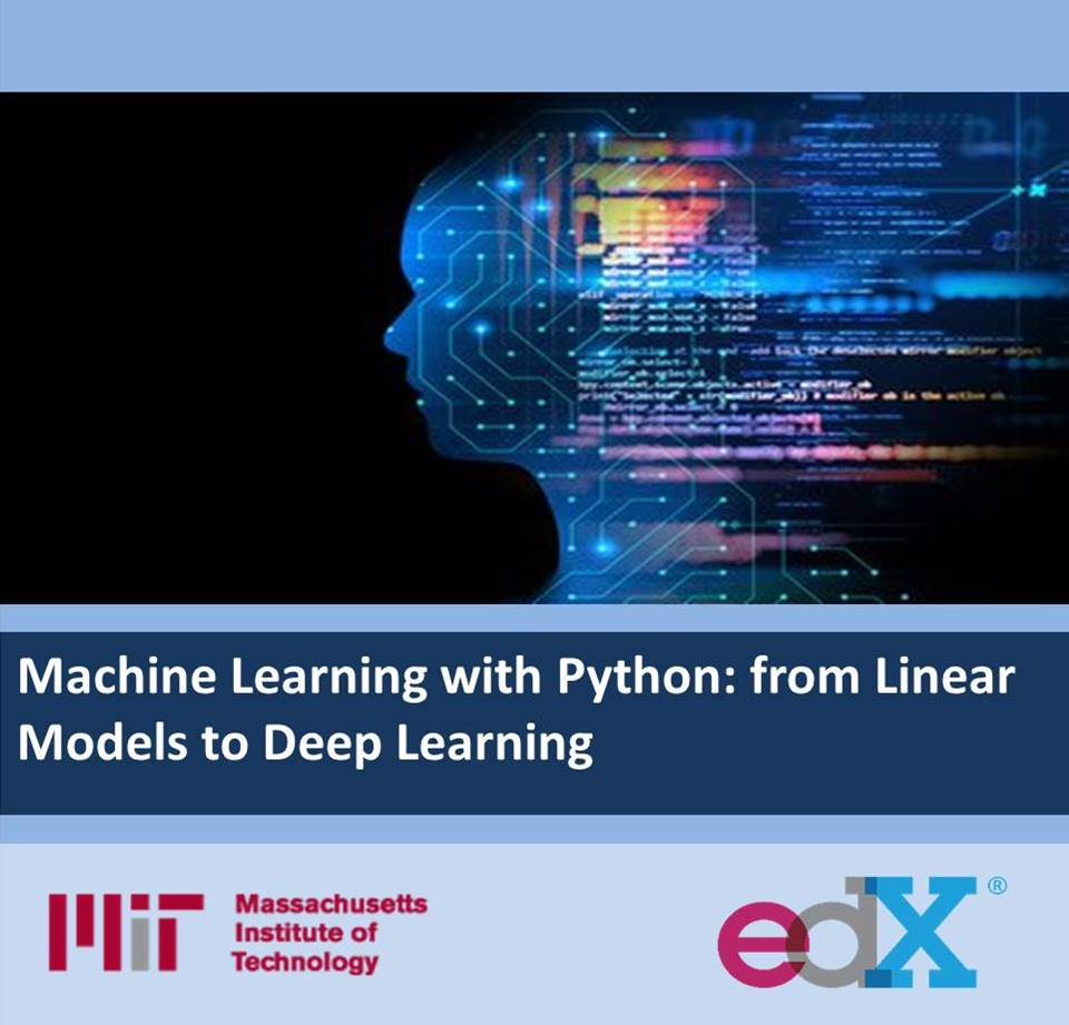 Machine Learning with Python from Linear Models to Deep Learning